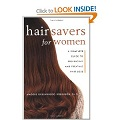 Hair Savers for Women : A Complete Guide